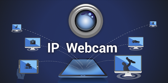 IP Webcam App