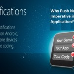 Why Push Notification is Imperative in Mobile Application ?