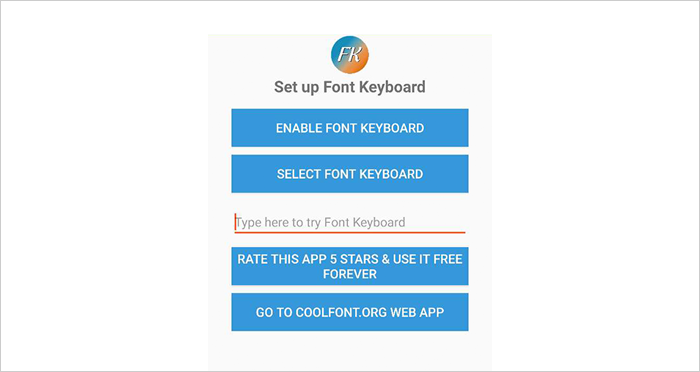 After opening the Font Keyboard App, you will see the following screen