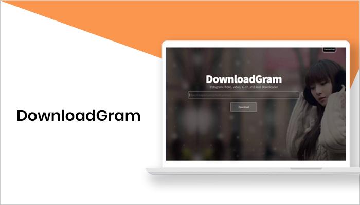 DownloadGram - Best Apps to Download Videos from Instagram