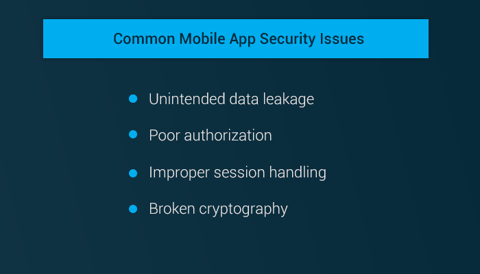 Common Mobile App Security Issues