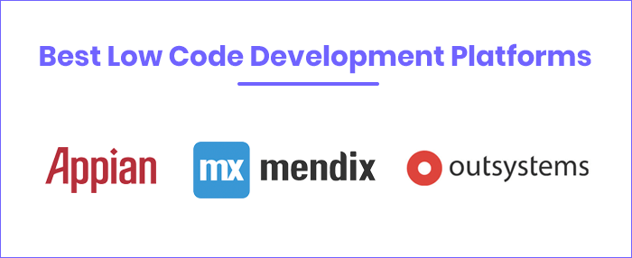 Best Low Code Development Platforms