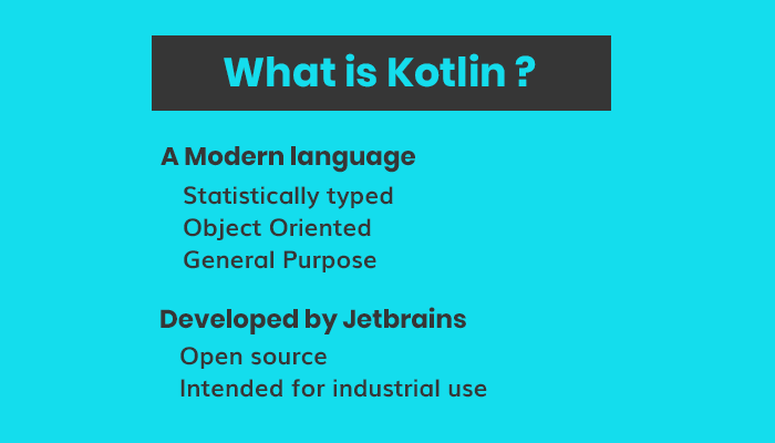 What is Kotlin