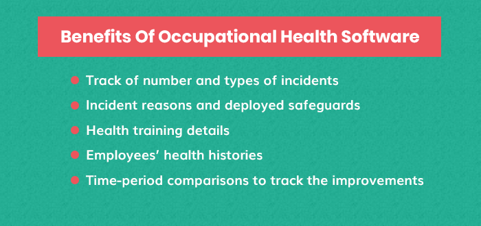 Benefits Of Occupational Health Software: