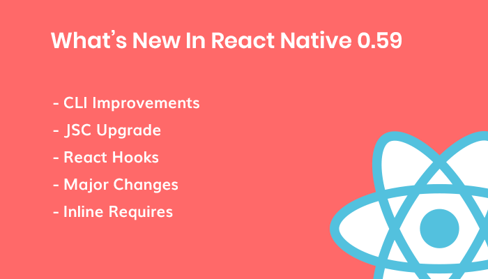What's New In React Native 0.59