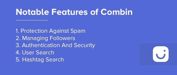 Features Of Combin