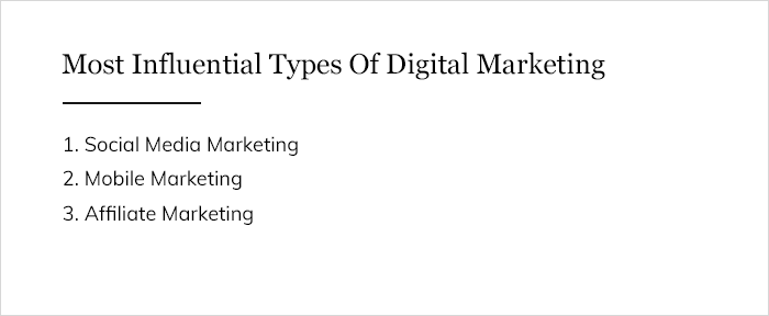 Most Influential Types Of Digital Marketing