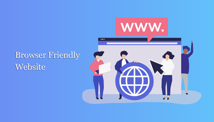 Browser friendly website