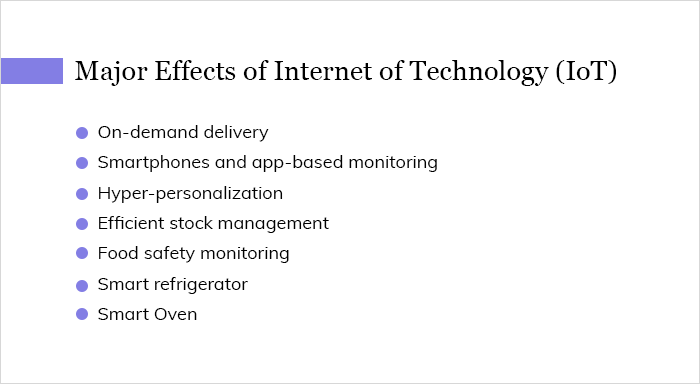 Major Effects of Internet of Technology (IoT)