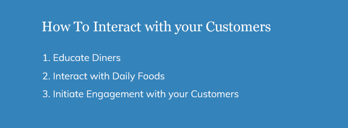 How To Interact with your Customers