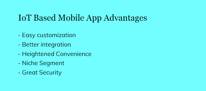 IoT Based Mobile App Advantages