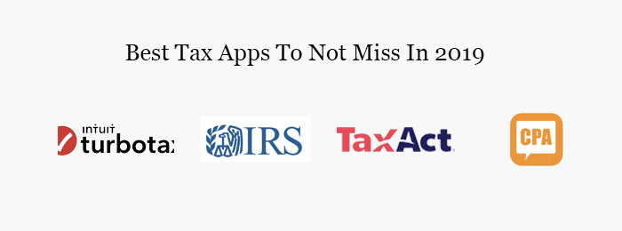 Best Tax Apps To Not Miss In 2019