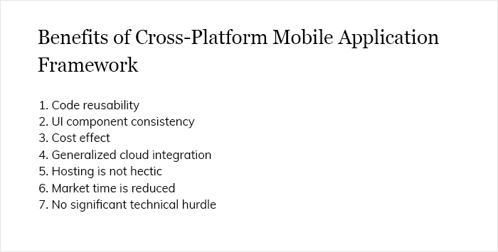 Benefits of cross platform Mobile Application Framework