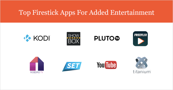 Top Firestick Apps For Added Entertainment